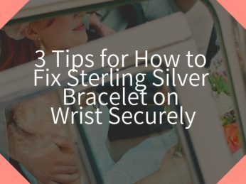 Bracelet on Wrist Securely